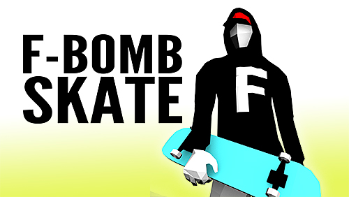 Free F-bomb Skate Iphone Game Download