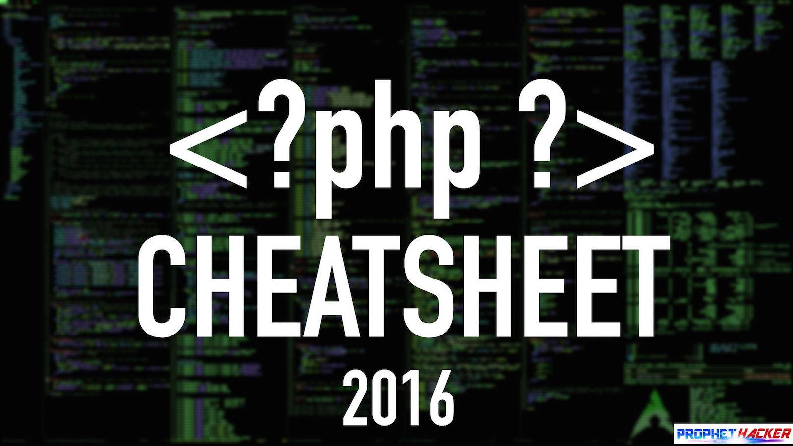 20 Must Have PHP Cheat Sheet for Every Developers