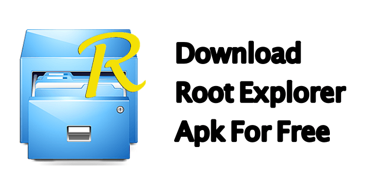 Download Root Explorer Pro Apk For Android