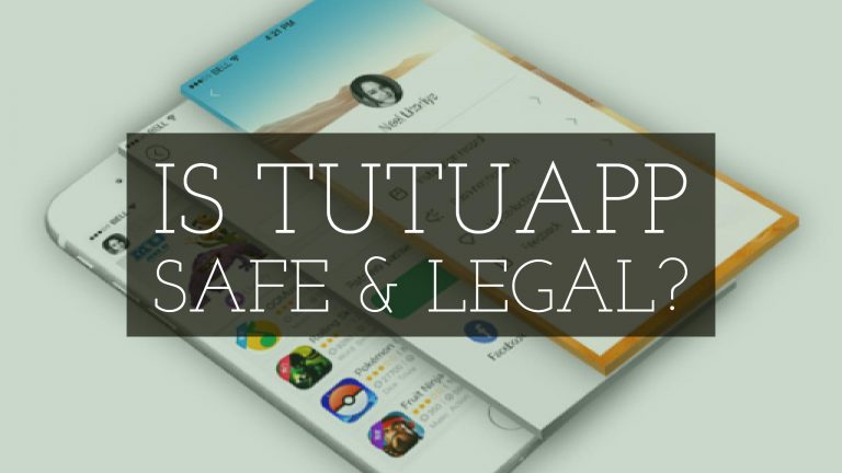 Is Tutuapp Safe & Legal to install for Android, PC, & IOS