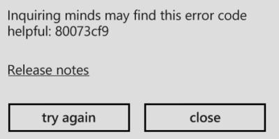 ERROR CODE 80073CF9