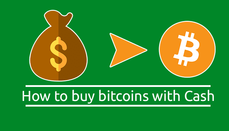 How to Buy Bitcoins with Cash