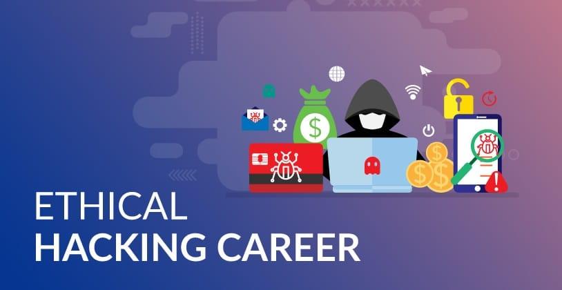 Start A Career As An Ethical Hacker