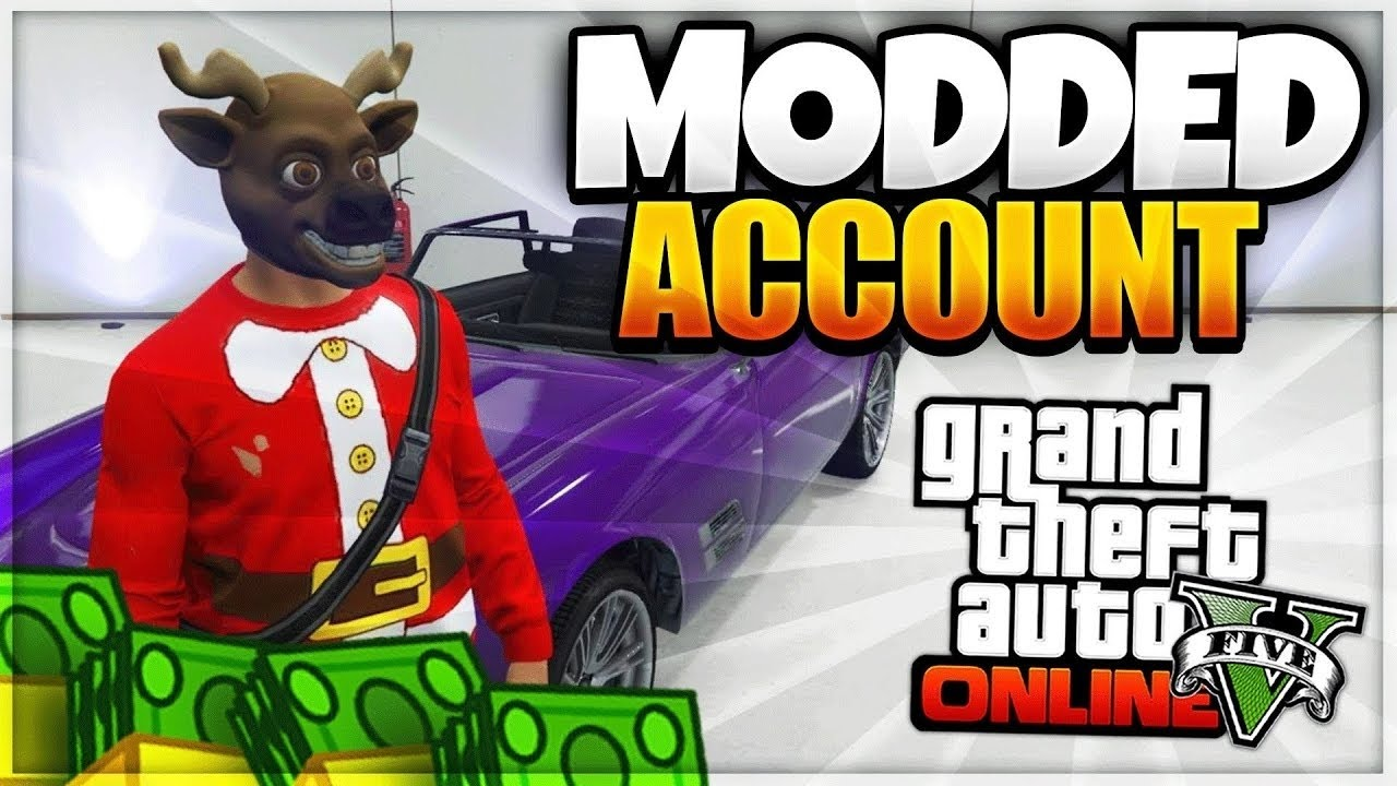 GTA 5 MODDED ACCOUNTS