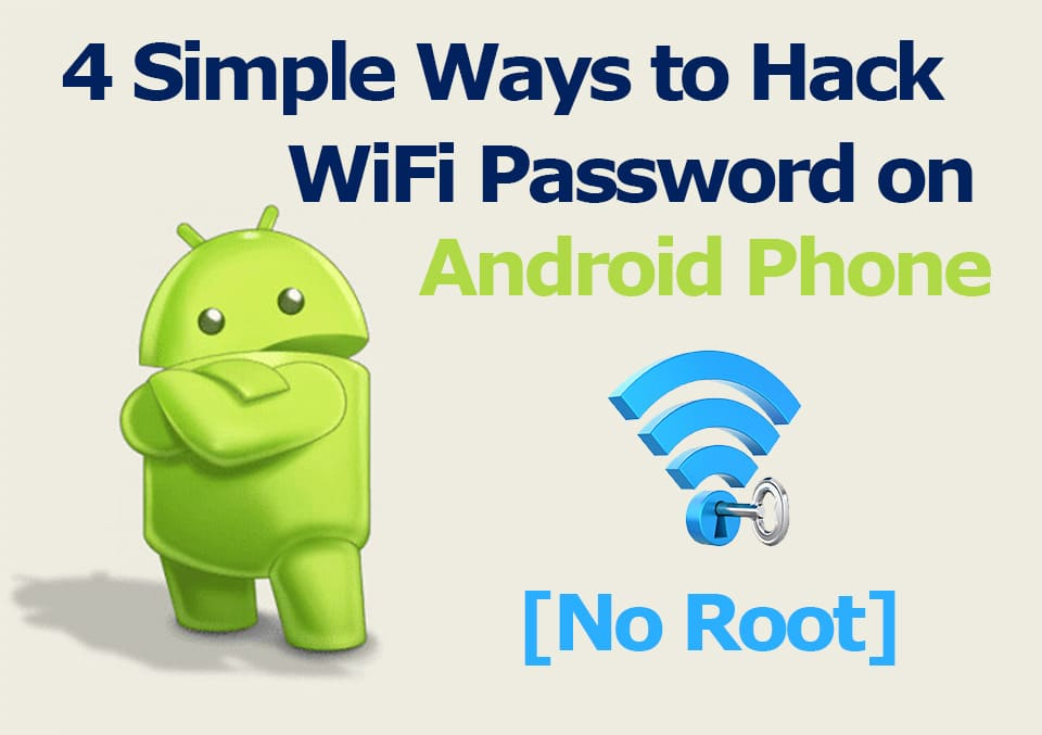 Hacking Wi-Fi Password Without Phone Rooting